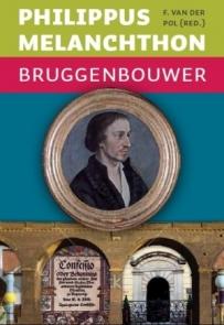 Voorkant_Melanchthon_Bruggenbouwer